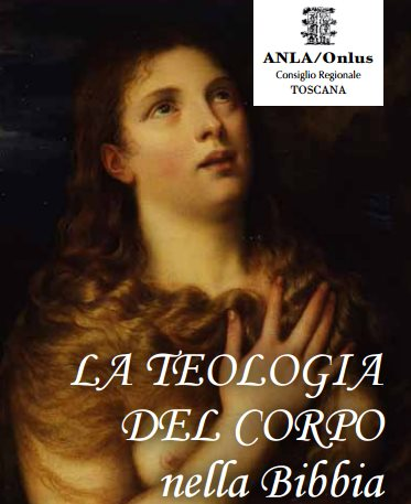 Teologia del corpo nella Bibbia - Mostra arte sacra a Firenze